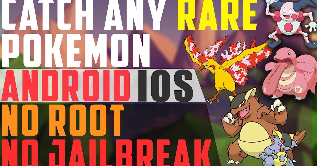 Catch any Rare Pokemon | Pokemon GO Hack/Cheat for Android & iOS | No ...