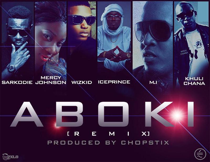 Ice Prince ft Sarkodie, Mercy Johnson, Wizkid, MI, Khuli Chana - Aboki (remix)