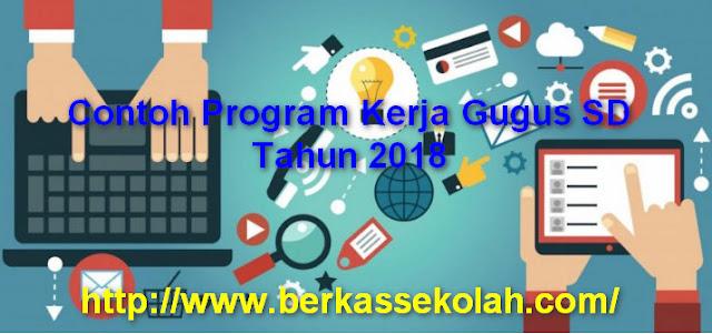 Contoh Program Kerja Gugus SD Tahun 2018