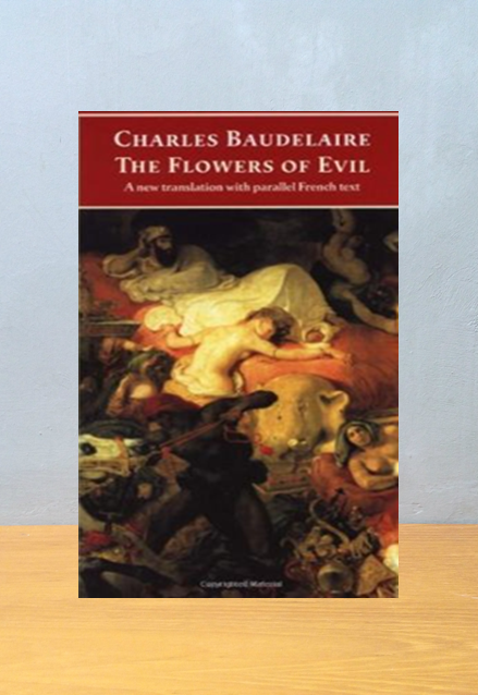 THE FLOWERS OF EVIL, Charles Baudelaire