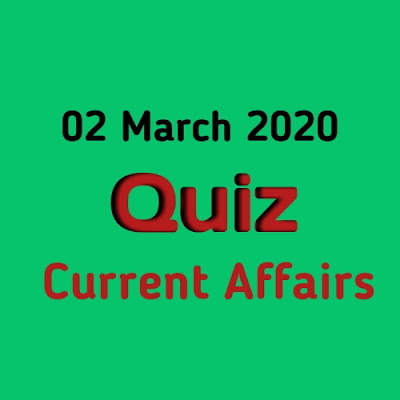 Current Affairs Quiz in Hindi - 02 March 2020
