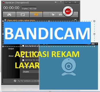 Aplikasi Rekam Layar BANDICAM