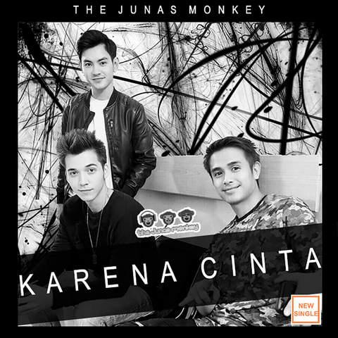 The Junas Monkey - Karena Cinta