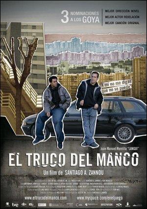 EL TRUCO DEL MANCO (2008) Ver Online – Castellano