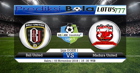 PREDIKSI Bali United vs Madura United 03 NOVEMBER 2018