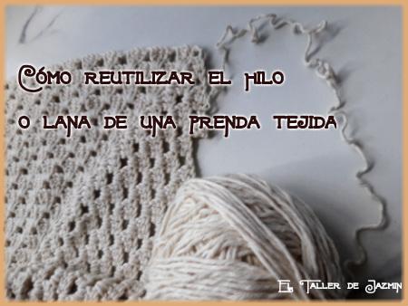 recuperar hilo o lana