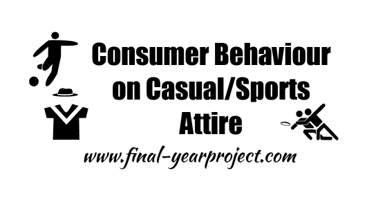 MBA Project on Consumer Behaviour on Casual/Sports Attire