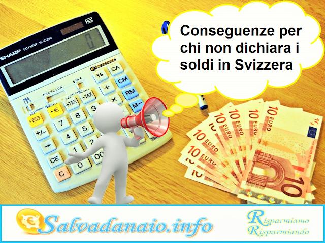 dichiarare soldi in svizzera sanzioni
