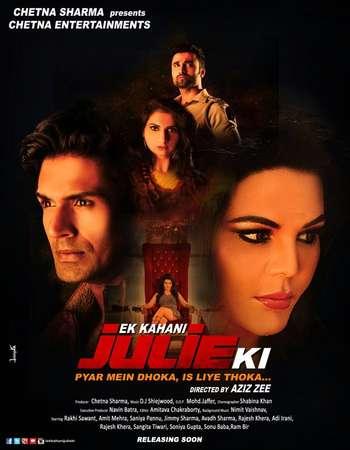 Poster Of Ek Kahani Julie Ki 2016 Hindi 700MB pDVD  Watch Online Free Download 300mb.cc