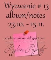 https://przydasiepasjonaty.blogspot.com/2016/10/wyzwanie-13-albumnotes.html