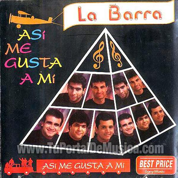 La Barra - Asi Me Gusta a Mi (1994)