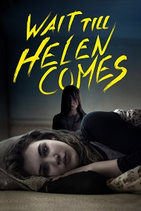 Watch Wait Till Helen Comes Online Free in HD