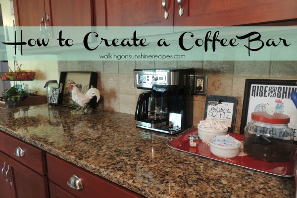 How to create a coffee bar from Walking on Sunshine.