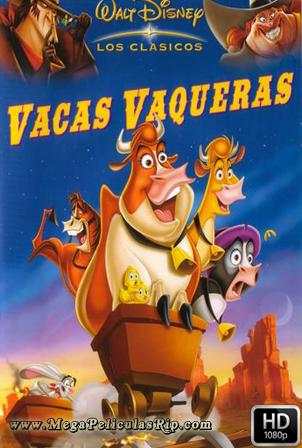 Vacas Vaqueras [1080p] [Latino-Ingles] [MEGA]