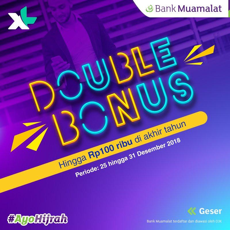 #BankMuamalat - Promo Paket Data XL + Bonus Pulsa 2x di Akhir Tahun 2018