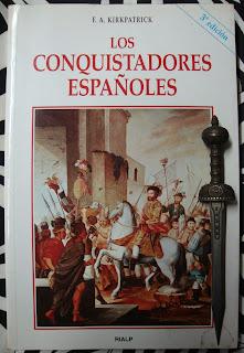 Portada del libro Los conquistadores españoles, de F. A. Kirkpatrick