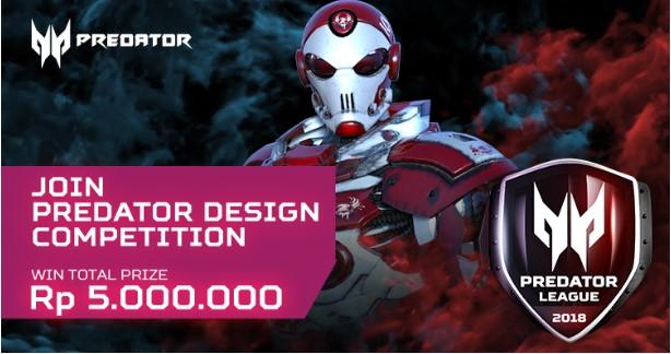 Lomba Predator Design Competition 2018 Untuk Umum Hadiah 5 Juta | Acer Predator