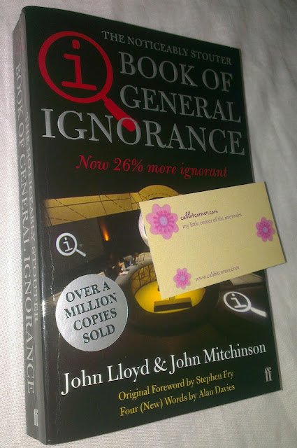 The Book of General Ignorance - The Noticeably Stouter Edition by John Lloyd and John Mitchinson