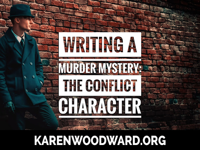 Writing a Murder Mystery: The Conflict Character