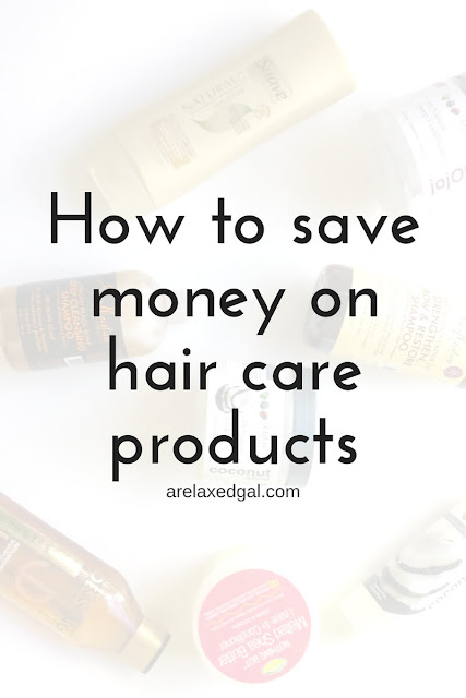How to save money on hair care products | arelaxedgal.com