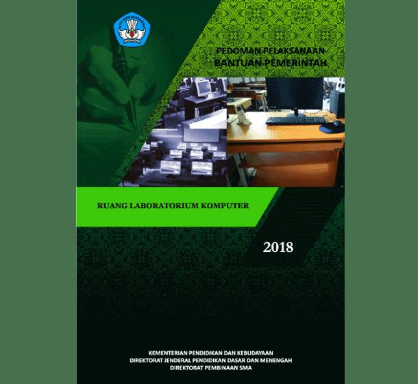 Juknis Bantuan Laboratorium Komputer SMA Tahun 2018
