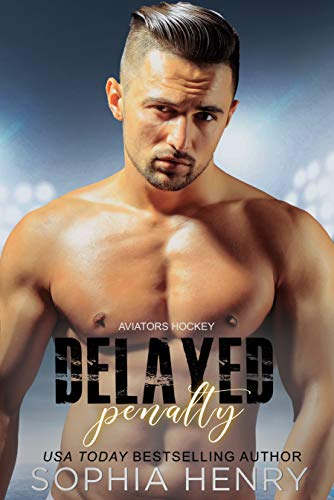 DELAYED PENALTY: An Enemies to Lovers Romance