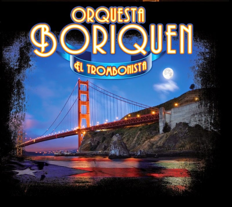 EL TROMBONISTA - ORQUESTA BORINQUEN (2007)