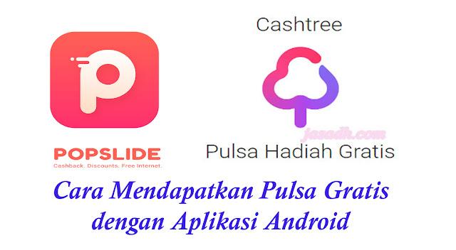 Cara Mendapatkan Pulsa Gratis dengan Aplikasi Android