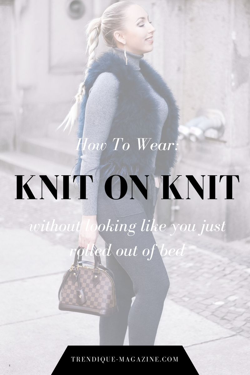 how to wear knit on knit_knit on knit_fashionblogger streetstyle