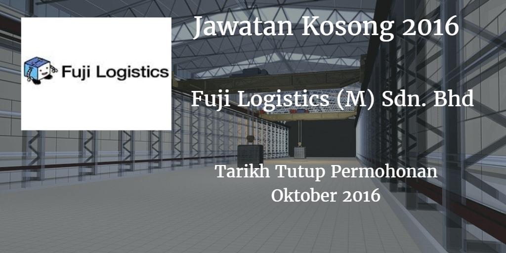 Jawatan Kosong Fuji Logistics (M) Sdn. Bhd Oktober 2016