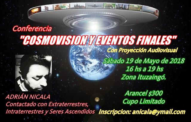 """CONFERENCIA: """"COSMOVISION Y EVENTOS FINALES""""  ADRIÁN NICALA."""