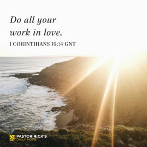 Bring Your Love and Work Together by Rick Warren