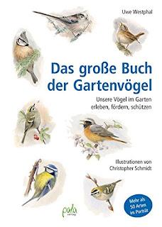 """Rezension zu """"Das große Buch der Gartenvögel"""" von Uwe Westphal"""