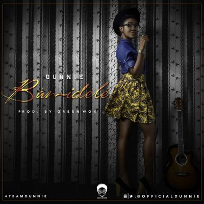Dunnie – Bamidele (Download New Audio)