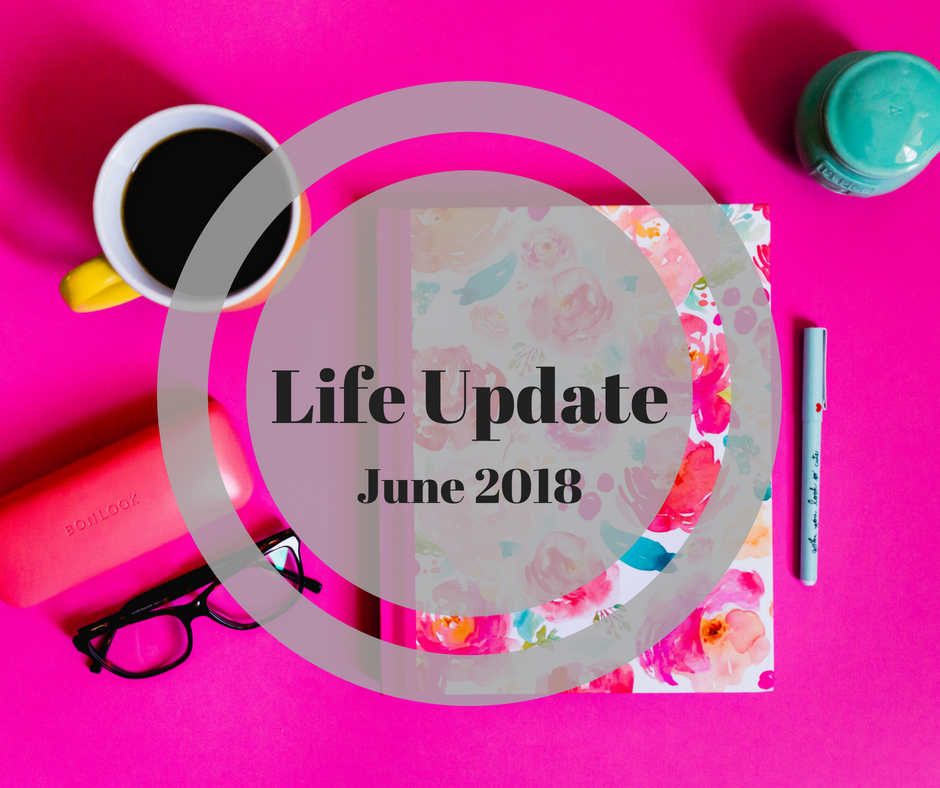 Stephanie Kamp Blog: Life Update June 2018