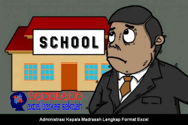 Download Administrasi Kepala Madrasah Lengkap Format Excel