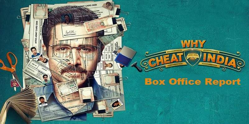 Why Cheat India Box Office Collection Poster