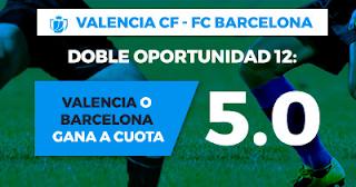 Paston Megacuota Copa Rey: Valencia vs Barcelona 8 febrero