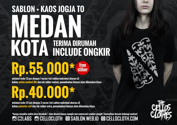 Harga sablon kaos MEDAN Kota dari Jogja include ongkos kirim