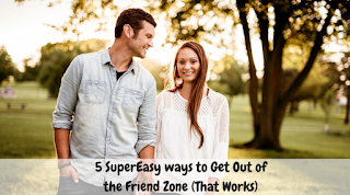 How to get out of the friend zone?