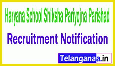 Haryana School Shiksha Pariyojna Parishad HSSPP Recruitment Notification