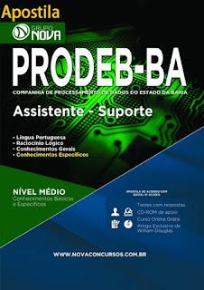 Apostila Concurso PRODEB - BA 2015 - Assistente Suporte.