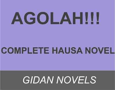 AGOLAH Complete Hausa Novel!!!