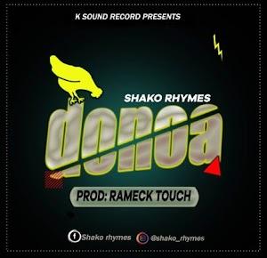 Download Audio | Shako Rhymes - Donoa