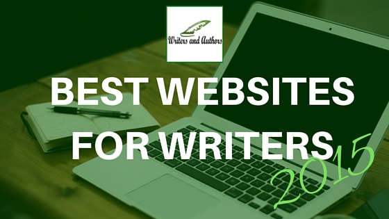 The Best Websites for Writers 2015 #Writers #Authors
