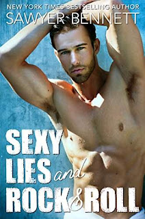 Sexy Lies and Rock & Roll - a sweet and sexy standalone romance by Sawyer Bennett