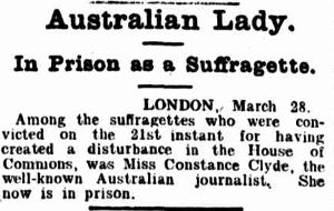 Newspaper article confirming suffragette Constance Clyde's arrest in London, 1907