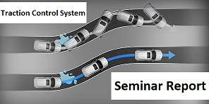 Traction Control System Seminar Report PPT