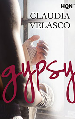 LIBRO - Gypsy : Claudia Velasco  (Harlequin - 29 Diciembre 2016)  NOVELA ROMANTICA  Edición Digital Ebook Kindle  Comprar en Amazon España