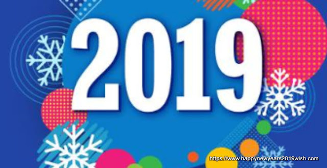 Happy New Year 2019 Quotes, Images, Wishes